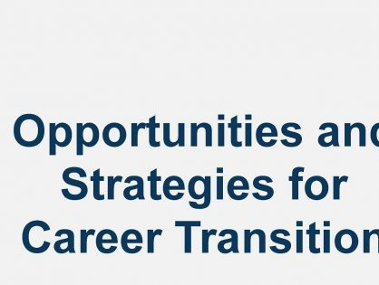 Opportunities and Strategies for Career Transition